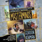 Masterminds Lib/E Cover Image