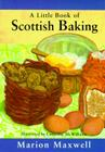 A Little Book of Scottish Baking Cover Image