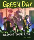 Green Day: Keeping Their Edge Cover Image