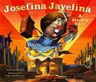 Josefina Javelina: A Hairy Tale Cover Image