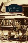 York County, Trolleys Cover Image