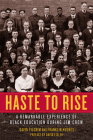 Haste to Rise: A Remarkable Experience of Black Education during Jim Crow Cover Image