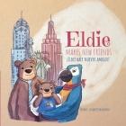 Eldie makes new friends! / Eldie hace nuevos amigos! Cover Image