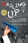 Failing Up: A Professor's Odyssey of Flunking, Determination, and Hope Cover Image