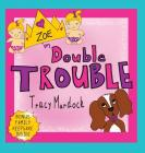 Zoe in Double Trouble Cover Image