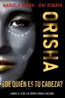 Orisha: ¿De quién es tu cabeza? Cover Image