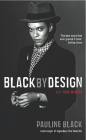 Black by Design: A 2-Tone Memoir Cover Image