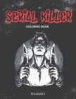 Serial Killer Coloring Book: 50 of Most Dangerous Serial Killers Cover Image