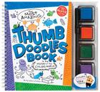 The Most Amazing Thumb Doodles Book in the History of the Civilized World [With Pen and 4 Colored Ink Pads] Cover Image
