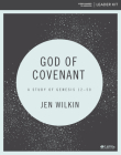 God of Covenant - Leader Kit: A Study of Genesis 12-50 Cover Image