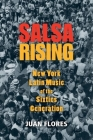 Salsa Rising: New York Latin Music of the Sixties Generation Cover Image
