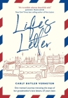 Life's Letter: One woman's journey retracing the steps of her grandmother's love letters, 67 years later. Cover Image