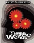 Three Magic Words Cover Image
