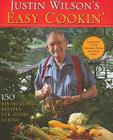 Justin Wilson's Easy Cookin': 150 Rib-Tickling Recipes for Good Eating Cover Image