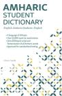 Amharic Student Dictionary: English-Amharic/ Amharic-English Cover Image