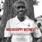 Mississippi Witness: The Photographs of Florence Mars Cover Image