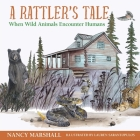 A Rattler's Tale: When Wild Animals Encounter Humans Cover Image