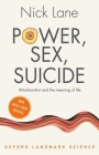 Power, Sex, Suicide: Mitochondria and the Meaning of Life (Oxford Landmark Science) Cover Image
