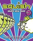 Squish #2: Brave New Pond Cover Image