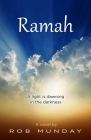 Ramah: A Light Is Dawning in the Darkness Cover Image