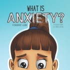 What is Anxiety?: A Children's Guide Cover Image
