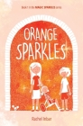 Orange Sparkles: Book 1 in the Magic Sparkles series Cover Image