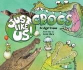 Just Like Us! Crocs Cover Image