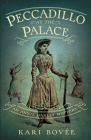 Peccadillo at the Palace: An Annie Oakley Mystery Cover Image