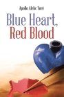 Blue Heart, Red Blood Cover Image