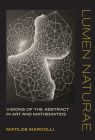 Lumen Naturae: Visions of the Abstract in Art and Mathematics Cover Image