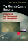 The Martian Climate Revisited: Atmosphere and Environment of a Desert Planet Cover Image