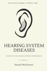 Hearing system diseases: Learn more on most common ear diseases and hearing loss Cover Image