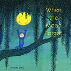 When the Moon Forgot Cover Image
