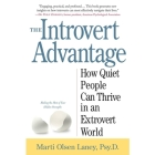 The Introvert Advantage Lib/E: How to Thrive in an Extrovert World Cover Image