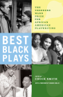 Best Black Plays: The Theodore Ward Prize for African American Playwriting Cover Image