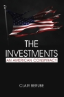 The Investments: An American Conspiracy Cover Image