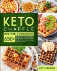 Keto Chaffle Recipes Cookbook for beginners: Quick and Easy Mouth-Watering Ketogenic Waffle to Start Off Your Day, Lose Weight and Live Healthier- mor Cover Image