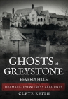 Ghosts of Greystone - Beverly Hills Cover Image