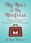 My Bra's in My Briefcase Cover Image