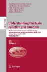 Understanding the Brain Function and Emotions: 8th International Work-Conference on the Interplay Between Natural and Artificial Computation, Iwinac 2 Cover Image
