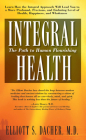 Integral Health: The Path to Human Flourishing Cover Image