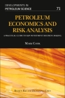 Petroleum Economics and Risk Analysis, Volume 71: A Practical Guide to E&p Investment Decision-Making Cover Image