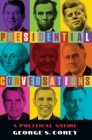 Presidential Conversations Cover Image