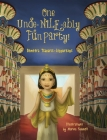 One Unde-NILE-ably Fun Party! (Young World Travelers #3) Cover Image