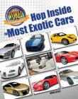 Hop Inside the Most Exotic Cars Cover Image