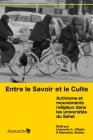 Entre le Savoir et le Culte: Activisme et mouvements religieux dans les universités du Sahel Cover Image