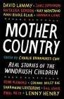 Mother Country: Real Stories of the Windrush Children Cover Image