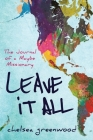 Leave It All: The Journal of a Maybe Missionary Cover Image