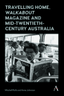 Travelling Home, 'walkabout Magazine' and Mid-Twentieth-Century Australia Cover Image