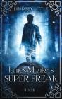 James Munkers: Super Freak Cover Image